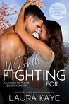Worth Fighting For (Warrior Fight Club, #3.5; Big Sky, #4.3)