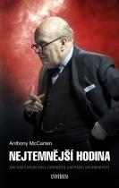 Nejtemnější hodina: Jak nás Churchill odvrátil od pádu do propasti