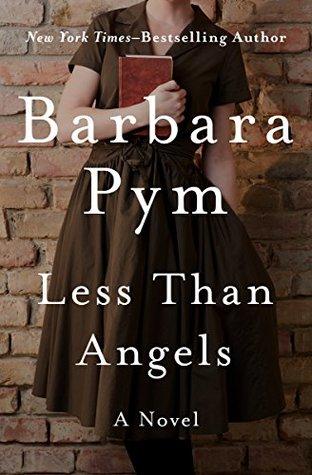 Less Than Angels: A Novel