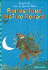 Fantastique Maître Renard by Roald Dahl