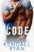 Bro Code by Kendall Ryan