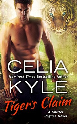 Tiger's Claim (Shifter Rogues, #2)