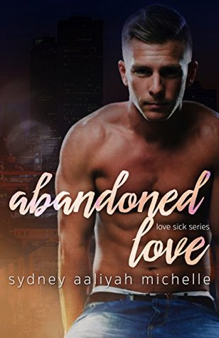 Abandoned Love (Love Sick, #2)