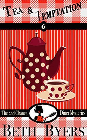 Tea & Temptation (2nd Chance Diner #6)
