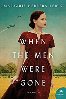 When the Men Were Gone: A Novel