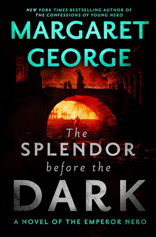 The Splendor Before the Dark (Nero, #2)