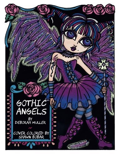 Gothic Angels: Gothic Angels by Deborah Muller