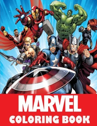 Marvel Coloring Book: Super Heroes, Avangers, Spider-Man, Hulk, Thor, Ant Man, Doctor Strange, Wolverine, Deadpool, Captain America, Guardians of the ... Coloring Pages for Boys and Girls, Ages 5-12