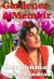 Gardener A Memoir #2