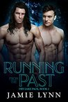Running from the Past (Dry Lake Pack #2)