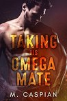 Taking His Omega Mate