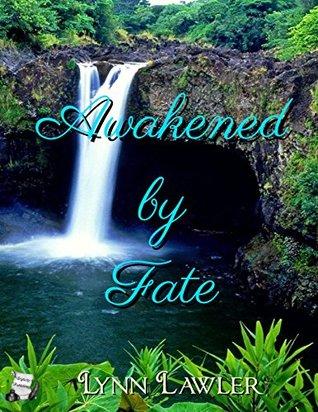 Awakened by Fate by Lynn Lawler
