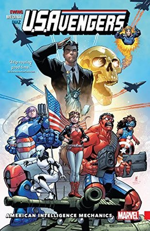 U.S.Avengers, Vol. 1: American Intelligence Mechanics