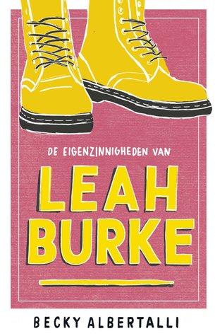 De Eigenzinnigheden van Leah Burke by Becky Albertalli