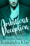 Ambitious Deception (Ambition #3)