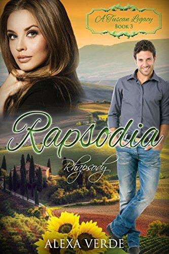 Rapsodia: Rhapsody (A Tuscan Legacy #3)