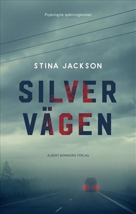 Silvervägen by Stina Jackson