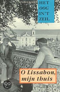 O lissabon, mijn thuis by August Willemsen en Marcel ...