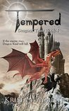 Tempered: Dragons' Trust Book 4