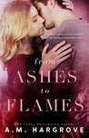 From Ashes To Flames (West Brothers, #1)