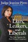 Liars, Leakers, a...