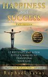 Happiness and Success by Raphaël Savoy