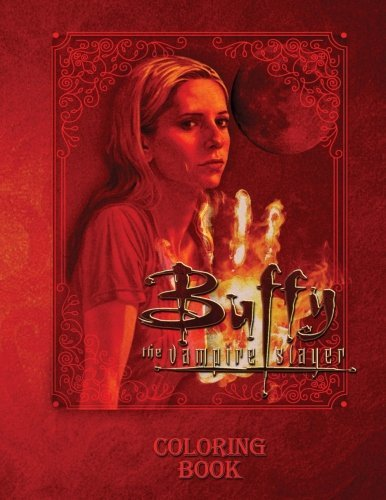 Buffy the Vampire Slayer: Coloring Book for Adults, Activity Book