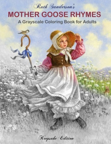 Mother Goose Rhymes: Grayscale Coloring Book For Adults
