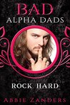 Rock Hard (BAD Alpha Dads)