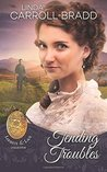 Tending Troubles: Book 6 of Lockets & Lace