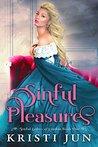 Sinful Pleasures (Sinful Ladies of London Book 1)