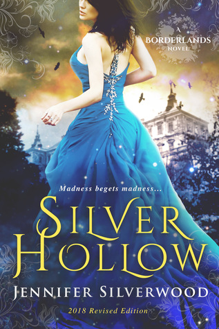 Silver Hollow (Borderlands Saga #1)