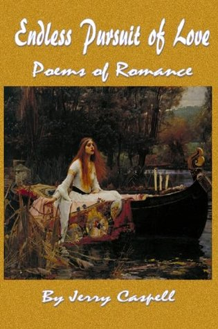 Endless Pursuit of Love: Poems of Romance