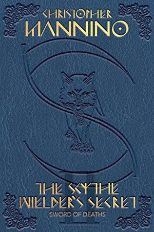 Sword of Deaths (The Scythe Wielder's Secret Book 2)