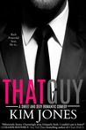 That Guy by Kim Jones
