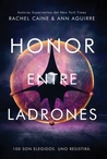 Honor entre ladrones by Rachel Caine