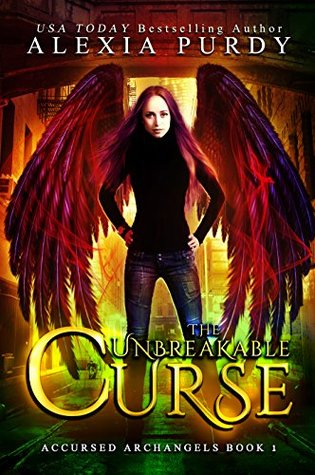 The Unbreakable Curse (Accursed Archangels, #1)