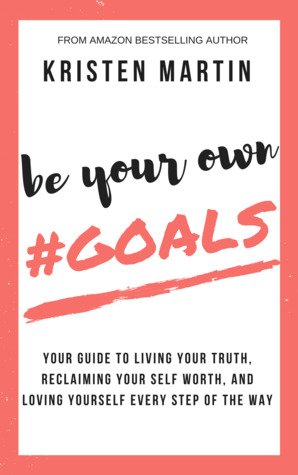 Be Your Own #Goals