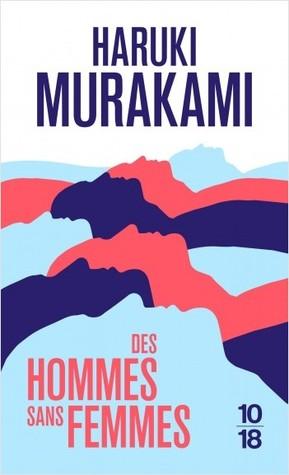 Des hommes sans femmes par Haruki Murakami, Hélène Morita
