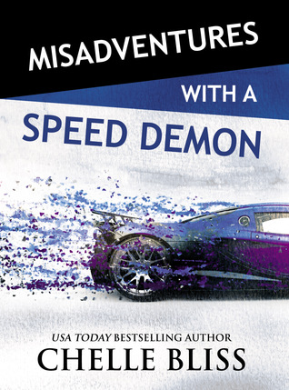 Misadventures with a Speed Demon (Misadventures, #13)