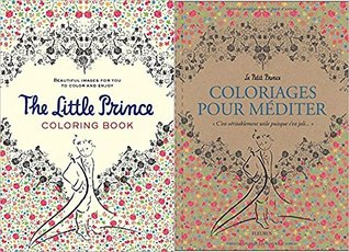 The Little Prince (Petit Prince Coloriages pour mediter) Coloring Book Package - one in French and one in English
