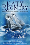 Fragments of Ash (A Modern Fairytale, #7)