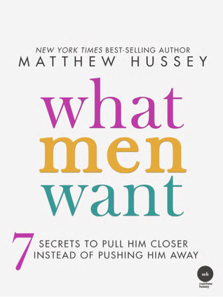 what men want by matthew hussey
