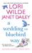 A Wedding on Bluebird Way by Lori Wilde