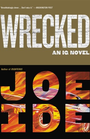 Wrecked (IQ #3)