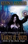 Winters of Alnora: Birth of the Dark Angel (The Chronicles of Azulia, #1)