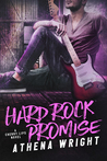 Hard Rock Promise by Athena Wright