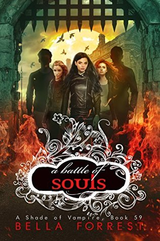 A Battle of Souls (A Shade of Vampire #59)