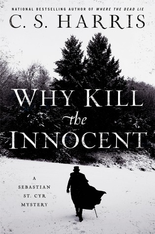 Why Kill the Innocent (Sebastian St. Cyr #13)