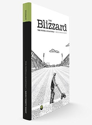 The Blizzard - The Football Quarterly: Issue Twenty Eight